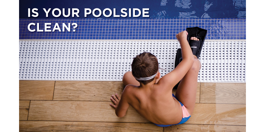 Is your Poolside clean and safe?