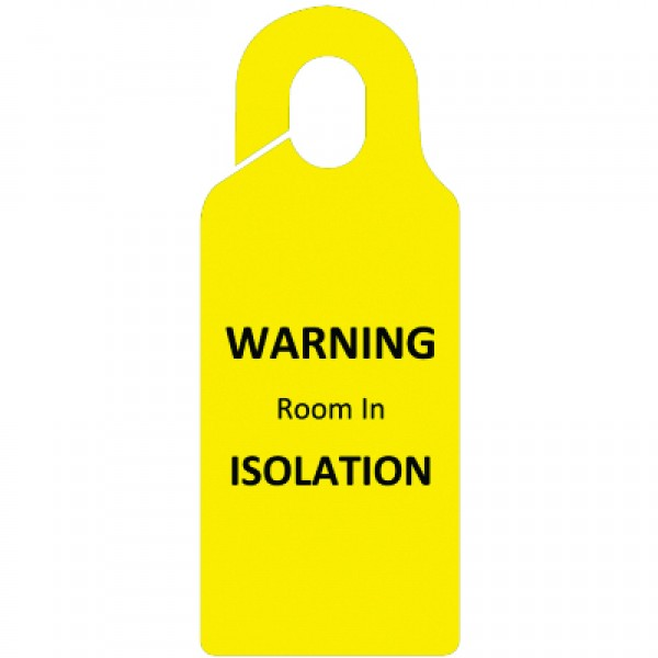 Isolation Door Sign
